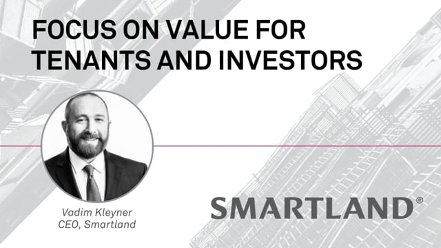 Focus on value for tenants and investors