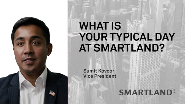 What is your typical day at Smartland