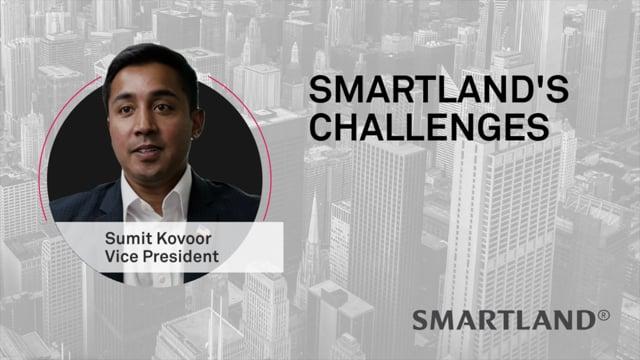 Smartland's challenges – Sumit Kovoor
