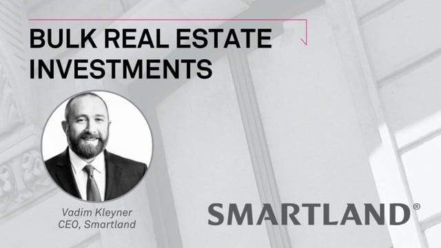 Bulk real estate investments
