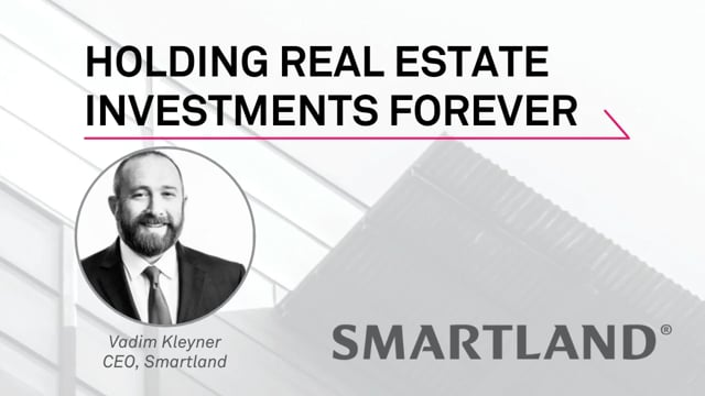 Holding real estate investments forever