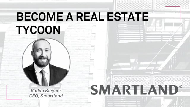 Become a real estate tycoon