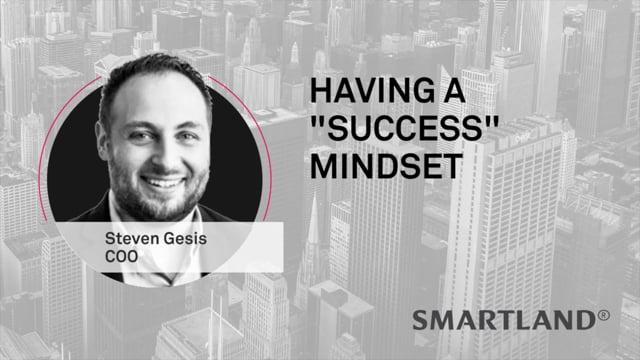 "Having a ""success"" mindset"