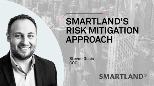 Smartland's risk mitigation approach