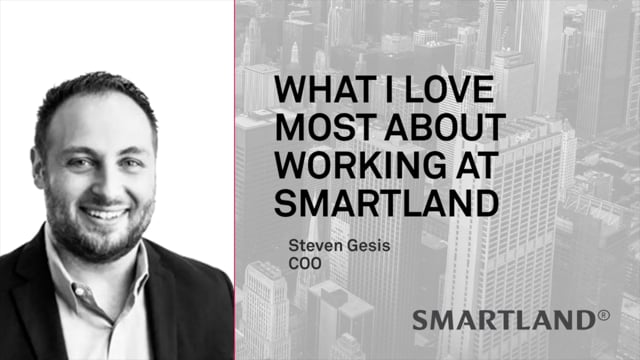What I love most about working at Smartland