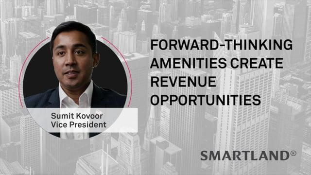 Forward-thinking amenities create revenue opportunities