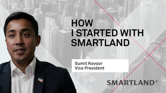 How I started with smartland – Sumit Kovoor