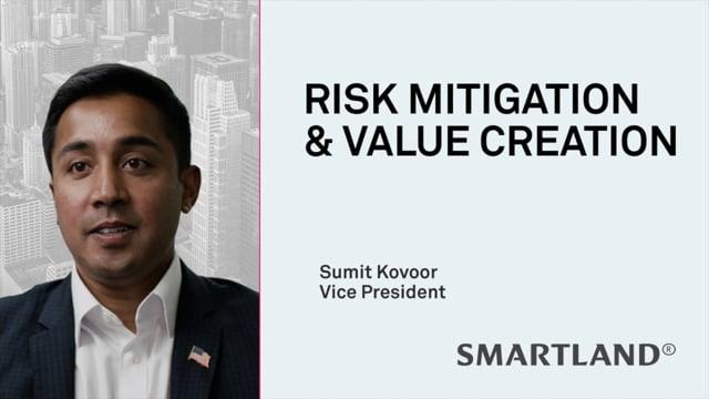 Risk mitigation & value creation