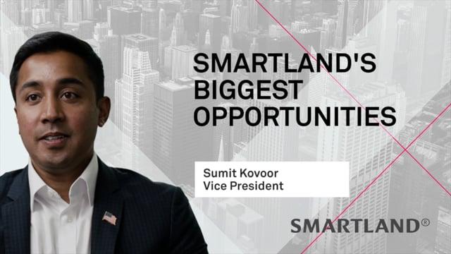 Smartland's biggest opportunities