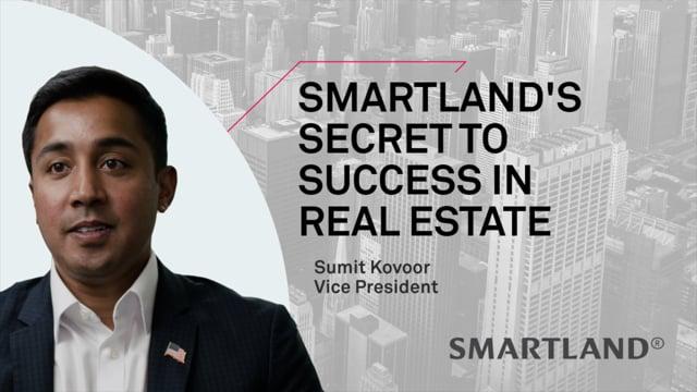 Smartland's secret to success in real estate