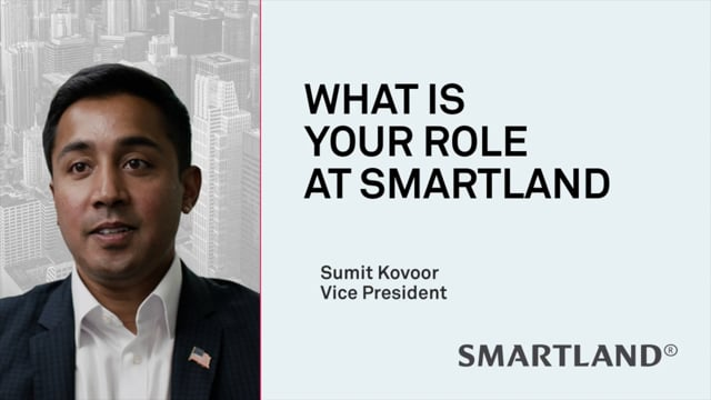What is your role at Smartland